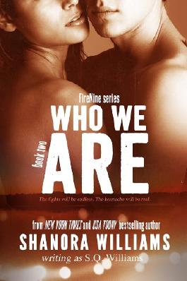 Who We Are (FireNine) (FireNine Series Book 2)
