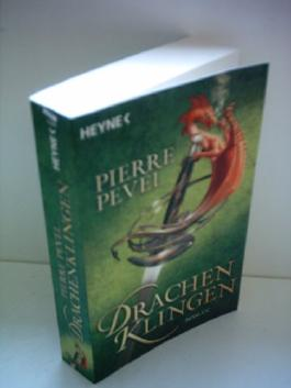 Pierre Pevel: Drachenklingen [paperback]