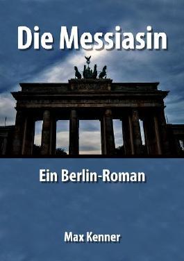 Die Messiasin