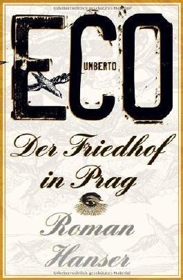 Der Friedhof in Prag: Roman von Eco. Umberto (2011) Gebundene Ausgabe