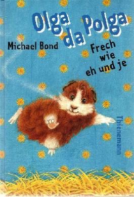 Olga da Polga. Frech wie eh und je von Bond. Michael (1999) Gebundene Ausgabe