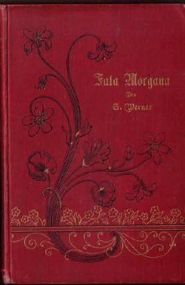 Fata Morgana (E. Werners gesammelte Romane und Novellen, Illustrierte Ausgabe. 4.Band Neue Folge)