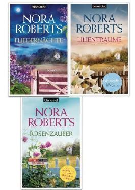 Die Blüten-Trilogie von Nora Roberts