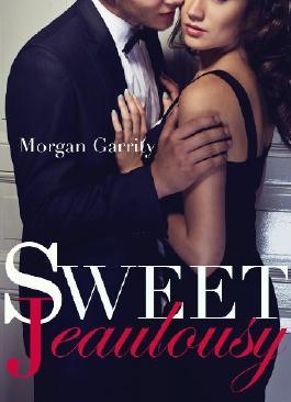 Sweet Jealousy (Sweet Jealousy, Book One) (Sweet Jealousy series 1)