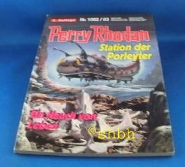 Perry Rhodan - Nr. 1062/1063 : Station der Porleyter - Ein Hauch von Leben.