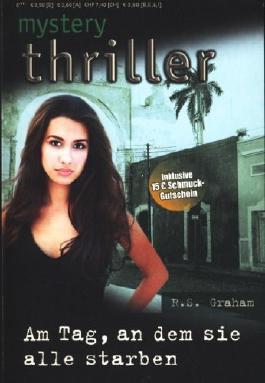 mystery thriller - Band 195 ~ Am Tag, an dem sie alle starben ;