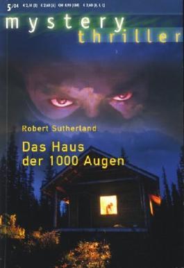 mystery thriller - Band 103 ~ Das Haus der 1000 Augen ;