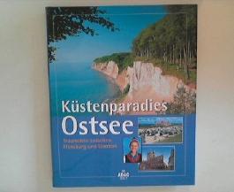 Küstenparadies Ostsee - Traumziele zwischen Flensburg und Usedom.
