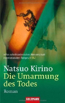 Die Umarmung des Todes: Roman von Kirino. Natsuo (2005) Taschenbuch