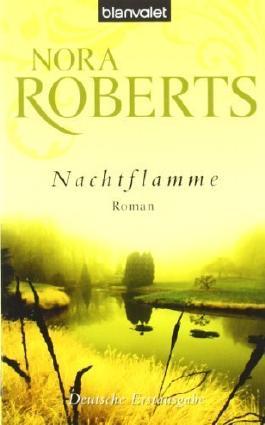 Nachtflamme: Roman von Roberts. Nora (2009) Taschenbuch