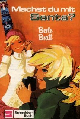 Machst du mit. Senta? von Berte Bratt (1989) Gebundene Ausgabe
