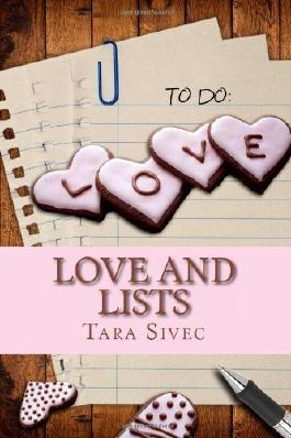 Love and Lists by Sivec. Tara ( 2013 ) Paperback