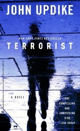 Terrorist by Updike. John ( 2007 ) Mass Market Paperback