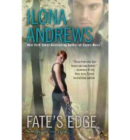 [(Fate's Edge)] [Author: Ilona Andrews] published on (November, 2011)