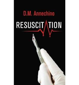 [(Resuscitation)] [Author: D M Annechino] published on (October, 2011)