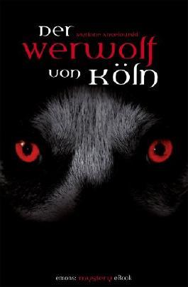 Der Werwolf von Köln (emons: mystery)