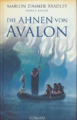 Marion Zimmer-Bradley. Die Ahnen von Avalon.