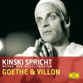 Kinski spricht Goethe und Villon