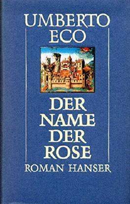 Im Namen der Rose - Aus dem Italienischen von Burkhart Kroeber - Mit Karte und Schuber