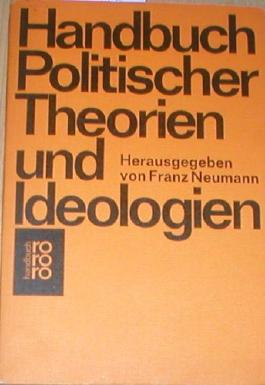 Handbuch Politischer Theorien und Ideologien.