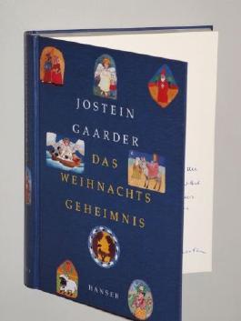 Gaarder, Jostein: Das Weihnachtsgeheimnis. 7. Aufl. München [u.a.], Hanser, 1990. 271 (1) S. (ISBN 3-446-17709-4)