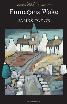 Finnegans Wake (Wordsworth Classics) by James Joyce Published by Wordsworth (2012) Paperback