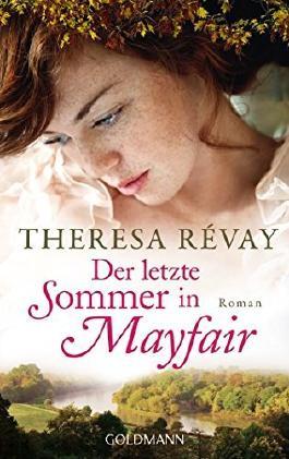 Der letzte Sommer in Mayfair : Roman. Aus dem Französischen von Barbara Röhl und Monika Köpfer, Premiere