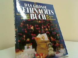 Das grosse bunte Weihnachtsbuch.