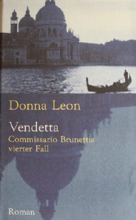 Vendetta. Commissario Brunettis vierter Fall. Roman.