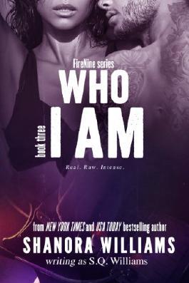 Who I Am (FireNine) (FireNine Series Book 3)