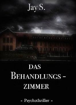 Das Behandlungszimmer: Psychothriller / Short-Thriller