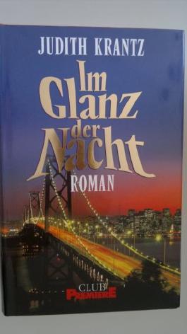 Im Glanz der Nacht : Roman. Aus dem Amerikan. übertr. von W. M. Riegel, Club-Premiere