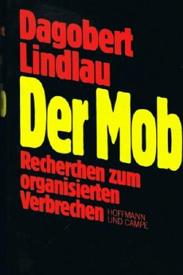 De Mob - Recherchen zum organisierten Verbrechen