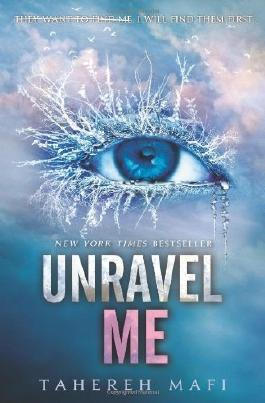 Unravel Me (Shatter Me) by Mafi, Tahereh (2013) Paperback