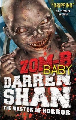 ZOM-B Baby (Zom B 5) by Shan, Darren (2013) Hardcover