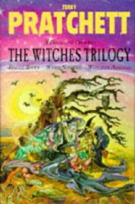 The Witches Trilogy: Equal Rites, Wyrd Sisters, Witches Abroad by Pratchett, Terry (1994) Hardcover