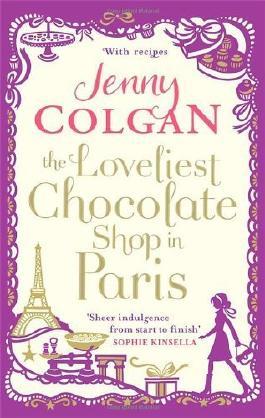 The Loveliest Chocolate Shop in Paris by Colgan, Jenny (2013) Paperback