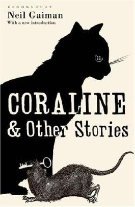 Coraline and Other Stories: The Bloomsbury Phantastics by Gaiman, Neil (2009) Paperback