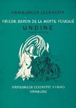 Hamburger Lesehefte. Nr.97. Undine von Fouque. Friedrich de la Motte (2013) Taschenbuch