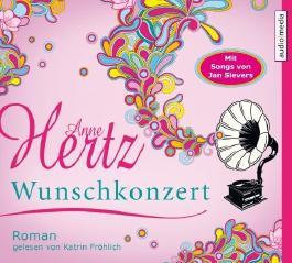 Wunschkonzert. 6 CDs von Anne Hertz (2012) Audio CD