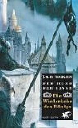 Der Herr der Ringe. Tl.3. Die Wiederkehr des Königs. von Tolkien. John R. R. (2002) Gebundene Ausgabe