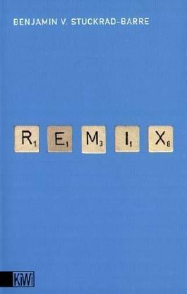 Remix: Texte 1996-1999 von Stuckrad-Barre. Benjamin v. (2004) Taschenbuch
