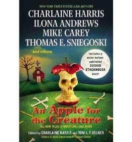 By Harris, Charlaine ( Author ) [ An Apple for the Creature ] Sep - 2012 { Hardcover }