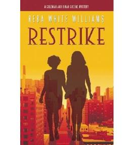 By Williams, Reba White [ Restrike: Coleman and Dinah Greene Mystery No. 1 ] [ RESTRIKE: COLEMAN AND DINAH GREENE MYSTERY NO. 1 ] Apr - 2014 { Paperback }
