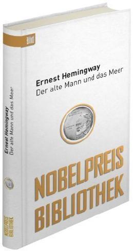 Der alte Mann und das Meer: Bild Nobelpreis Bibliothek von Hemingway. Ernest (2011) Gebundene Ausgabe