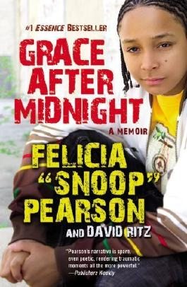 "Grace After Midnight: A Memoir by Ritz, David, Pearson, Felicia ""snoop"" (2010) Paperback"