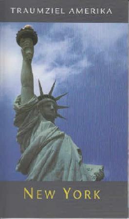 Traumziel Amerika - New York