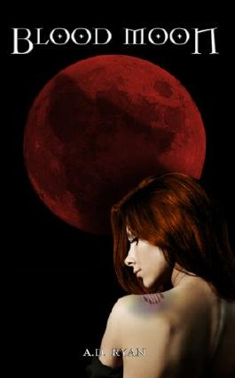 Blood Moon (The Blood Moon Trilogy Book 1)
