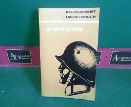 Der Erste Weltkrieg - Ein Blick zurück. (= Truppendienst Taschenbuch, Band 7).