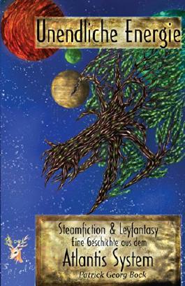 Unendliche Energie: Geschichten aus dem Atlantis System